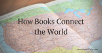 how-books-connect-the-world